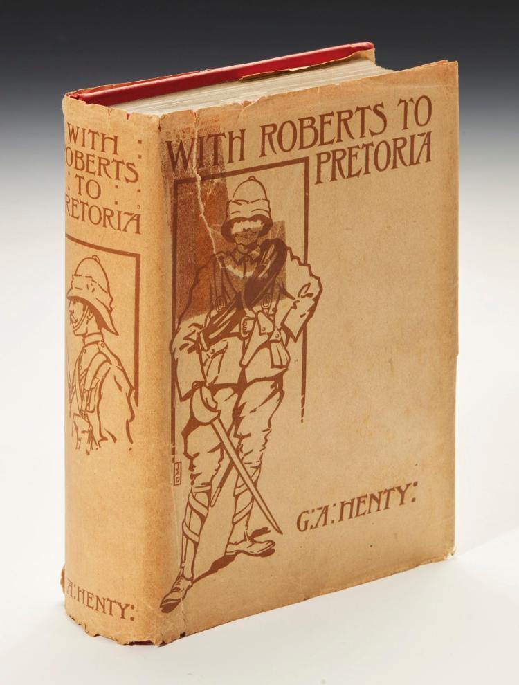 HENTY, G.A. WITH ROBERTS TO PRETORIA, 1902 [1901] (1 VOL.)