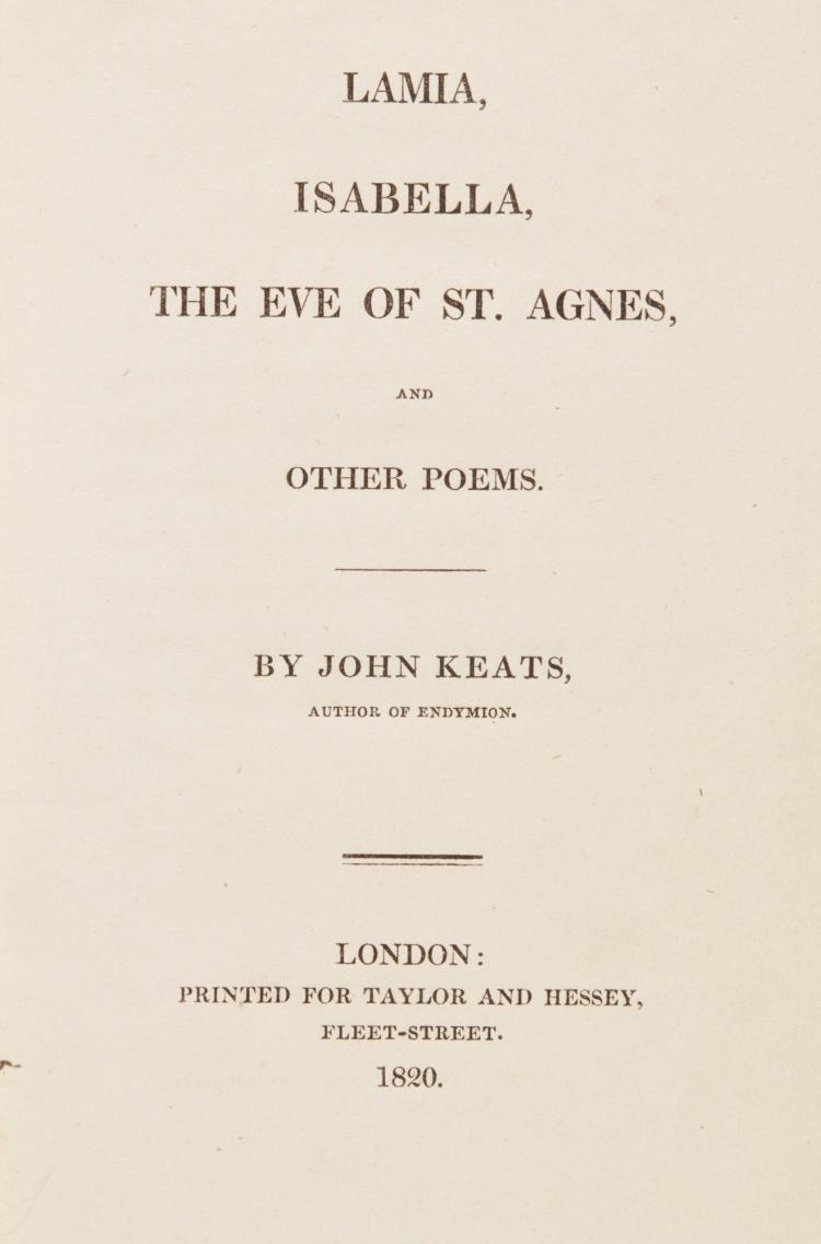 KEATS, JOHN. LAMIA, ISABELLA, THE EVE OF ST AGNES, AND OTHER POEMS, 1820 (1 VOL.)