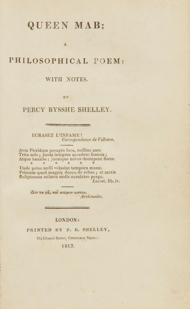 SHELLEY, PERCY BYSSHE. QUEEN MAB, 1813, TRUE FIRST EDITION IN UNMUTILATED STATE (1 VOL.)
