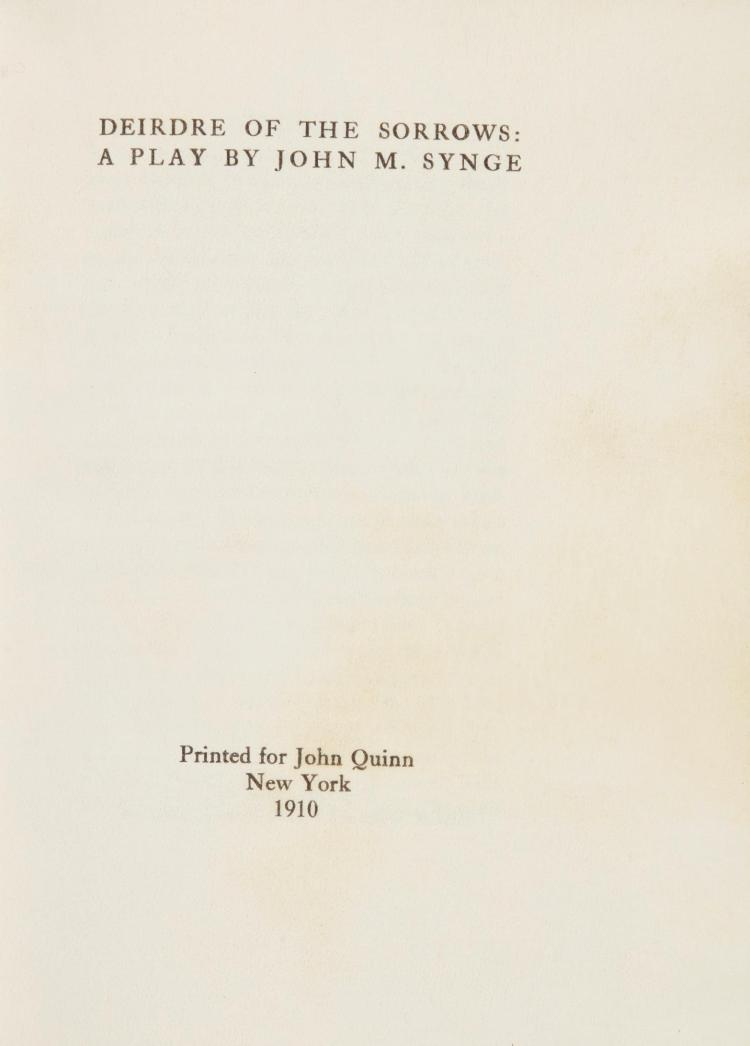 SYNGE, JOHN M. DEIRDRE OF THE SORROWS, 1910, ONE OF 5 COPIES ON VELLUM (1 VOL.)