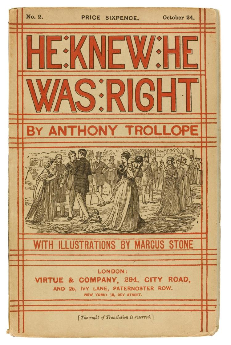 TROLLOPE, ANTHONY. HE KNEW HE WAS RIGHT, 1868-1869, IN THE ORIGINAL PARTS (32 PARTS)