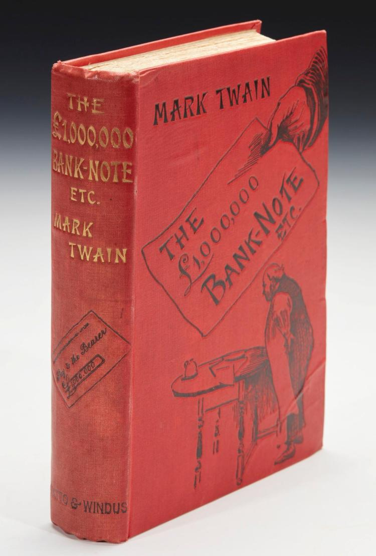 TWAIN, MARK [CLEMENS, S.L.]. THE £1,000,000 BANK-NOTE AND OTHER NEW STORIES, 1893, PRESENTATION COPY (1 VOL.)