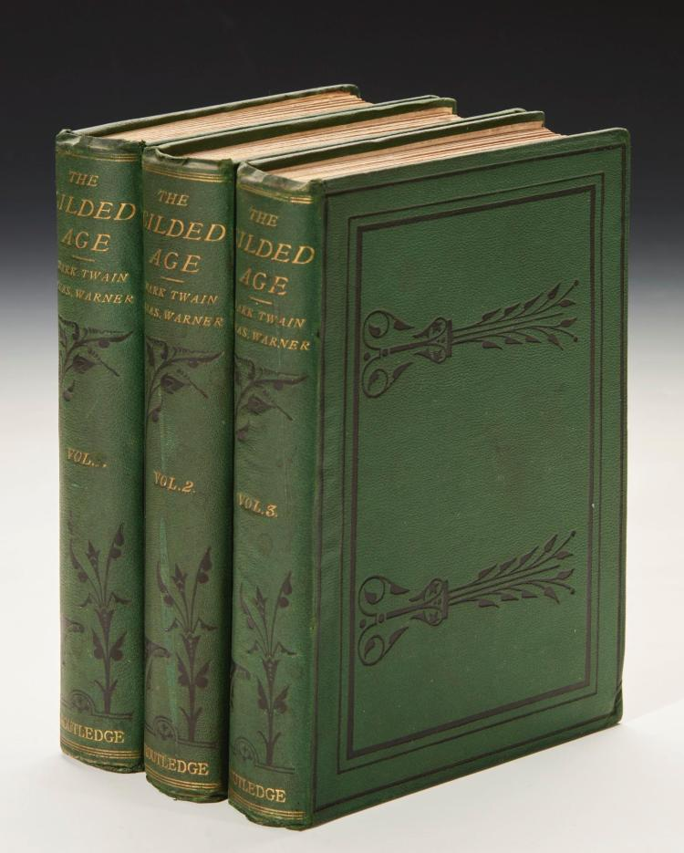 TWAIN, MARK AND CHARLES DUDLEY WARNER. THE GILDED AGE, 1874 (3 VOL.)
