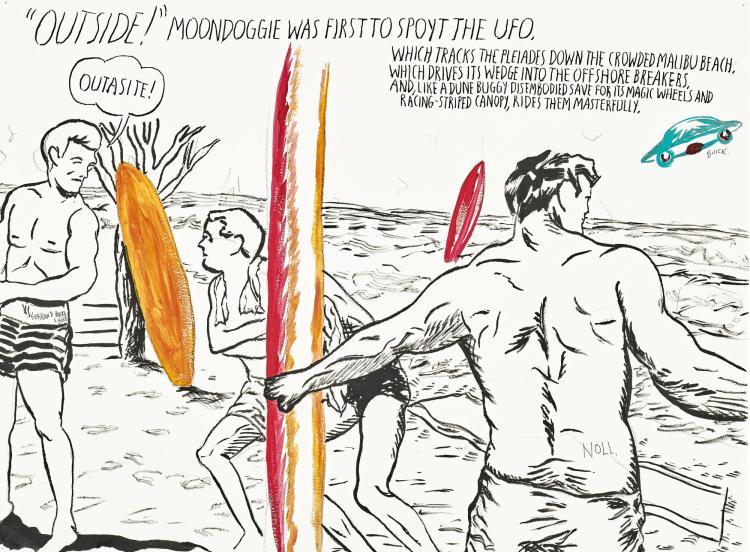 RAYMOND PETTIBON | No Title (Outside! Moondoggie was...)