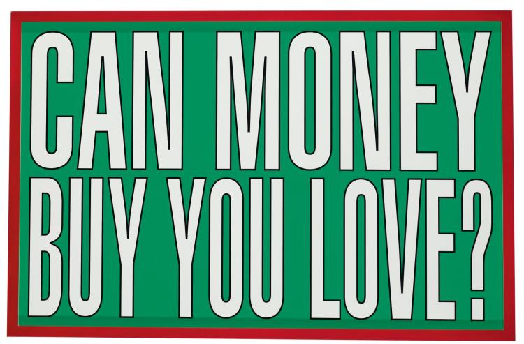BARBARA KRUGER | Untitled (Can Money Buy You Love?)