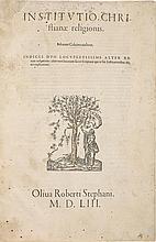 CALVIN, JOHN. INSTITUTIO CHRISTIANE RELIGIONIS. [GENEVA:] ROBERT ESTIENNE, 1553