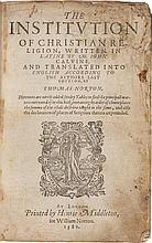 CALVIN, JOHN. THE INSTITUTION OF CHRISTIAN RELIGION. LONDON