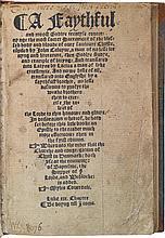 CALVIN, JOHN.A FAYTHFUL AND MOOST GODLYE TREATYSEE. (LONDON: IMPRINTED BY BY JOHN DAY AND WYLLYAM SERES, [1548?])