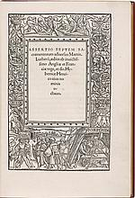 HENRY VIII. LIBELLO HUIC REGIO HAEC INSUNT. ... (LONDON: RICHARD PYNSON, 1521 [–1522])