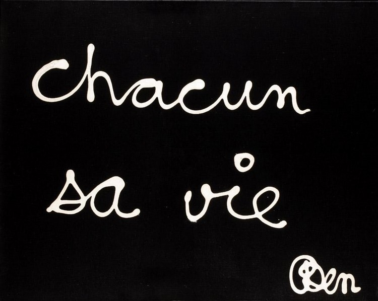 BEN VAUTIER, B. 1935 CHACUN SA VIE ET SES ECHECS