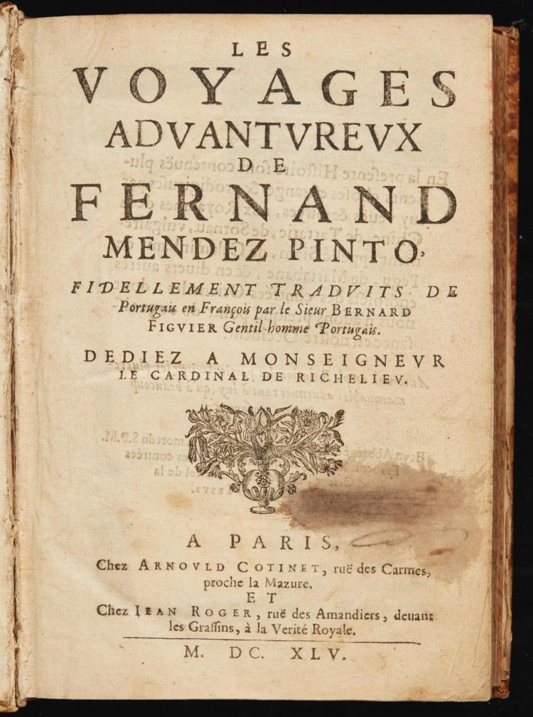 PINTO, FERNÃO MENDES. LES VOYAGES ADVANTUREUX. 1645