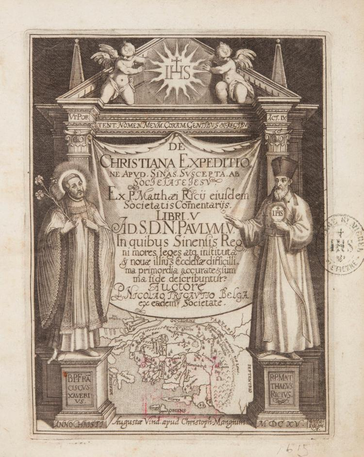 RICCI, MATTEO. DE CHRISTIANA EXPEDITIONE APUD SINAS. [1615]