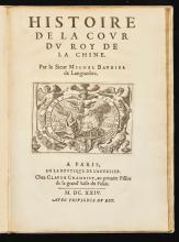 BAUDIER, MICHEL. HISTOIRE DE LA COUR DU ROY DE LA CHINE. 1624
