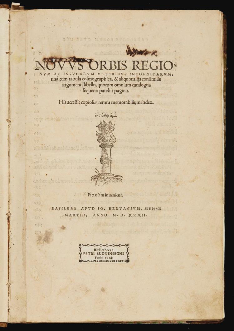HUTTICH, JOHANN, AND GRYNAEUS, SIMON. NOVUS ORBIS REGIONUM AC INSULARUM VETERIBUS INCOGNITARUM. 1532
