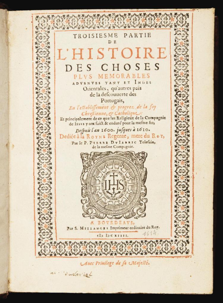 DU JARRIC, PIERRE. HISTOIRE DES CHOSES PLUS MEMORABLES ADVENUES TANT EZ INDES ORIENTALES. 1608