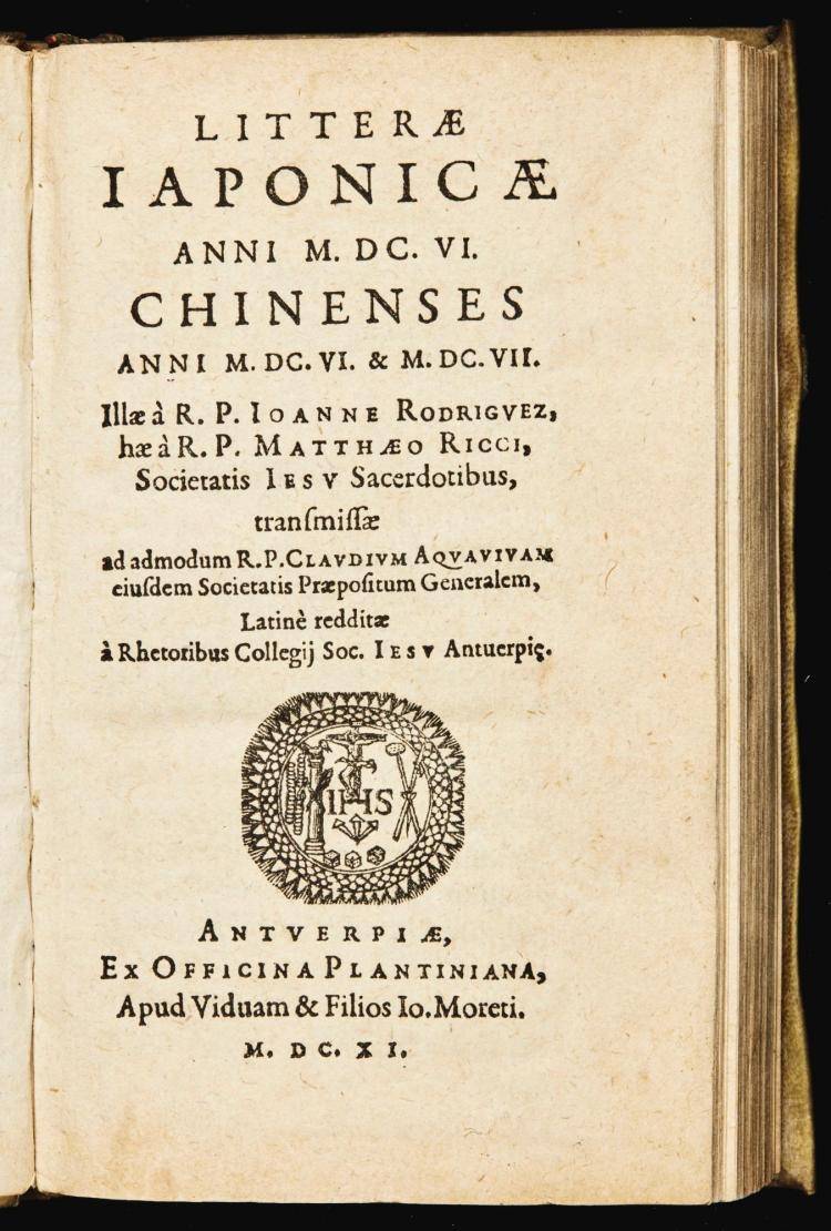 RODRIGUES, JOAO AND MATTEO RICCI. LITTERAE JAPONICAE... CHINENSES. 1611