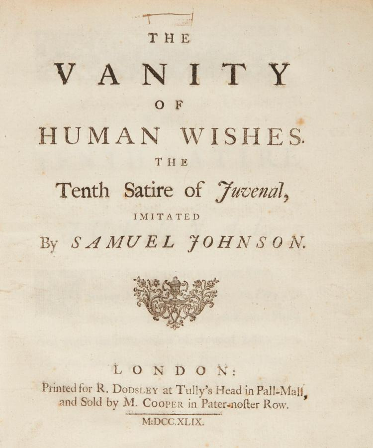 the vanity of human wishes One longer work that johnson published was the vanity of human wishesa dictionary of the english languagethe universal chronicle.