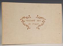 GALLO, E. PEASANT ART IN ITALY, 1929