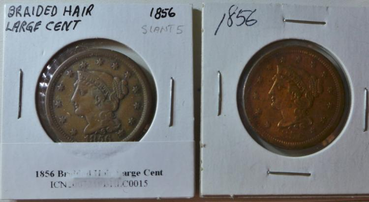 Two 1856 Braided Hair Large One Cent Coins