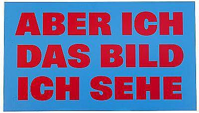 - RÉMY ZAUGG Schweiz 1943-2005 ABER ICH/DAS