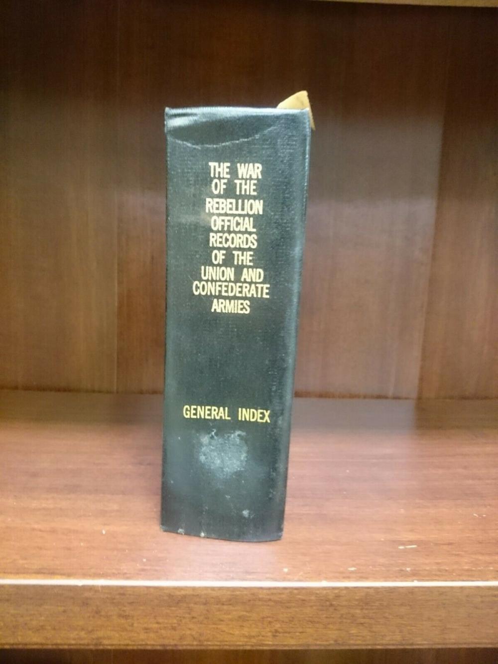 119 Original Volumes Civil War, Rebellion Official Records