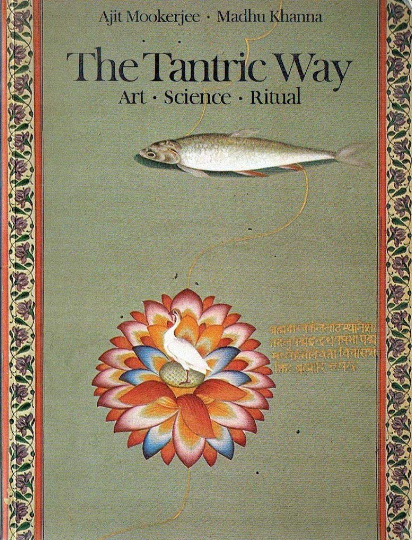 Tantric Way Art Science Ritual