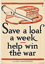 SAVE A LOAF A WEEK; Original WW1 Antique Poster