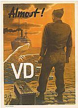 ALMOST!  VD;  U. S. Original Military Poster