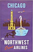 CHICAGO Fly NORTHWEST Orient Airlines; original travel poster