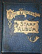 Philatelic : A Lincoln stamp album of mostly early