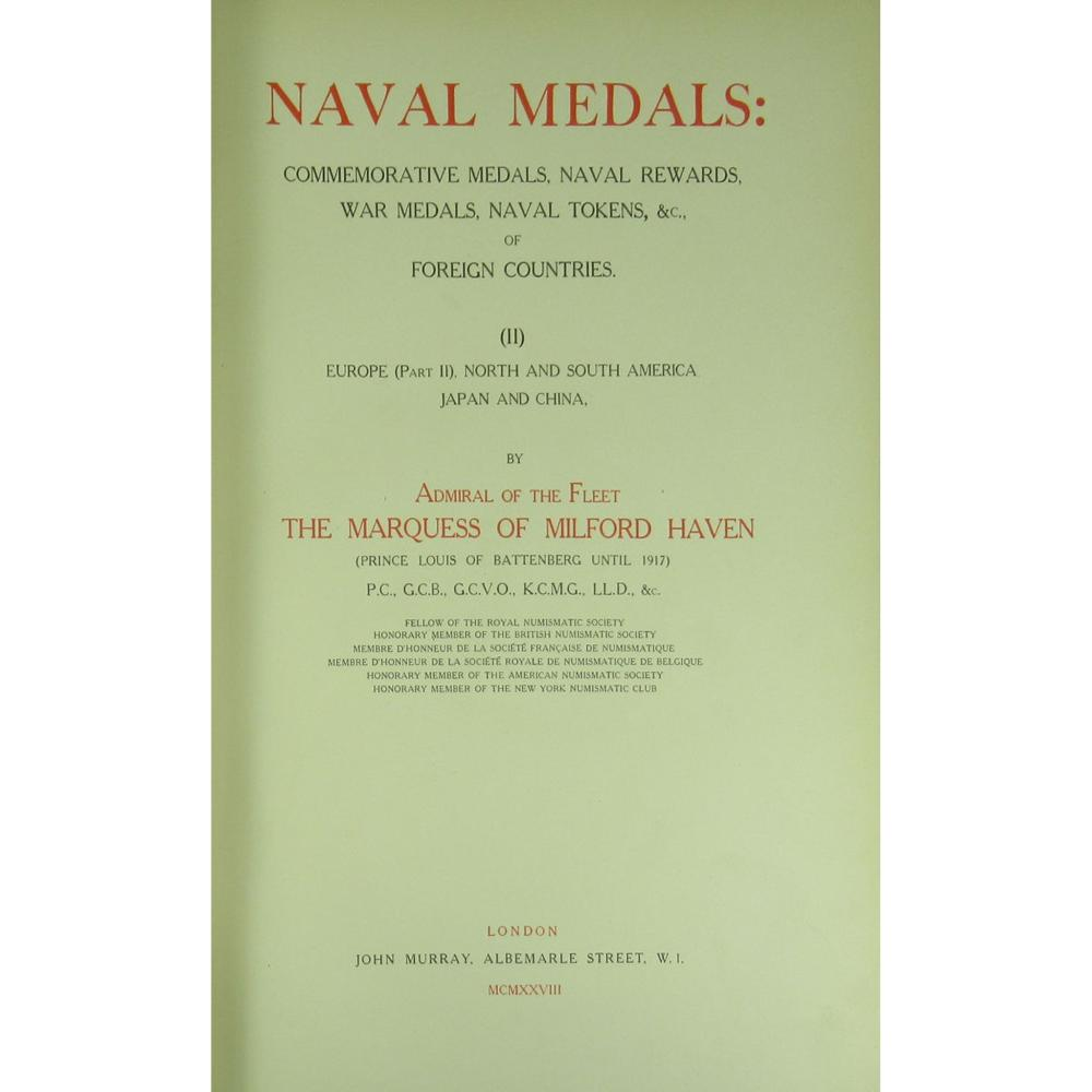 [MOUNTBATTEN, LOUIS ALEXANDER] ADMIRAL THE MARQUESS OF MILFORD HAVEN NAVAL MEDALS