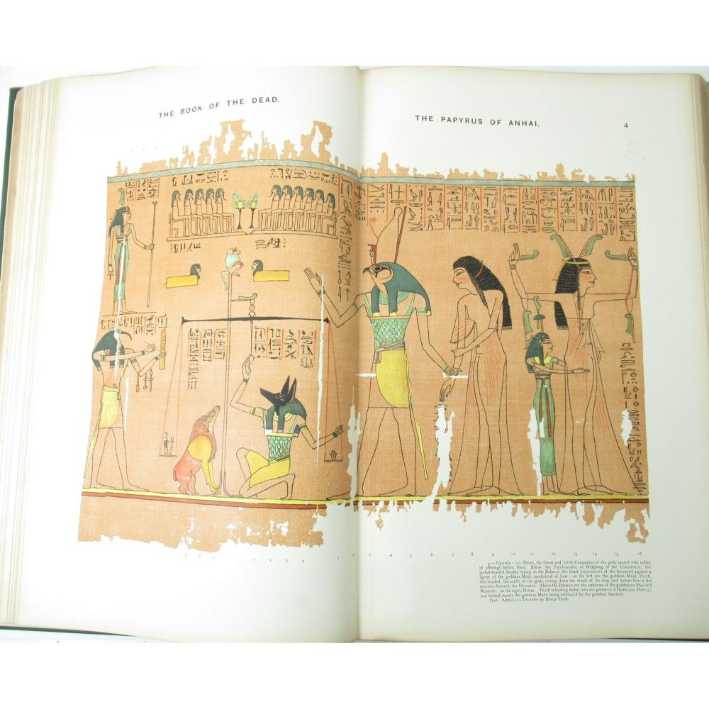 BUDGE, E.A. WALLIS THE BOOK OF THE DEAD. FACSIMILES OF THE PAPRYI OF HUNEFER, ANHAI, KERASHER AND NETCHEMET