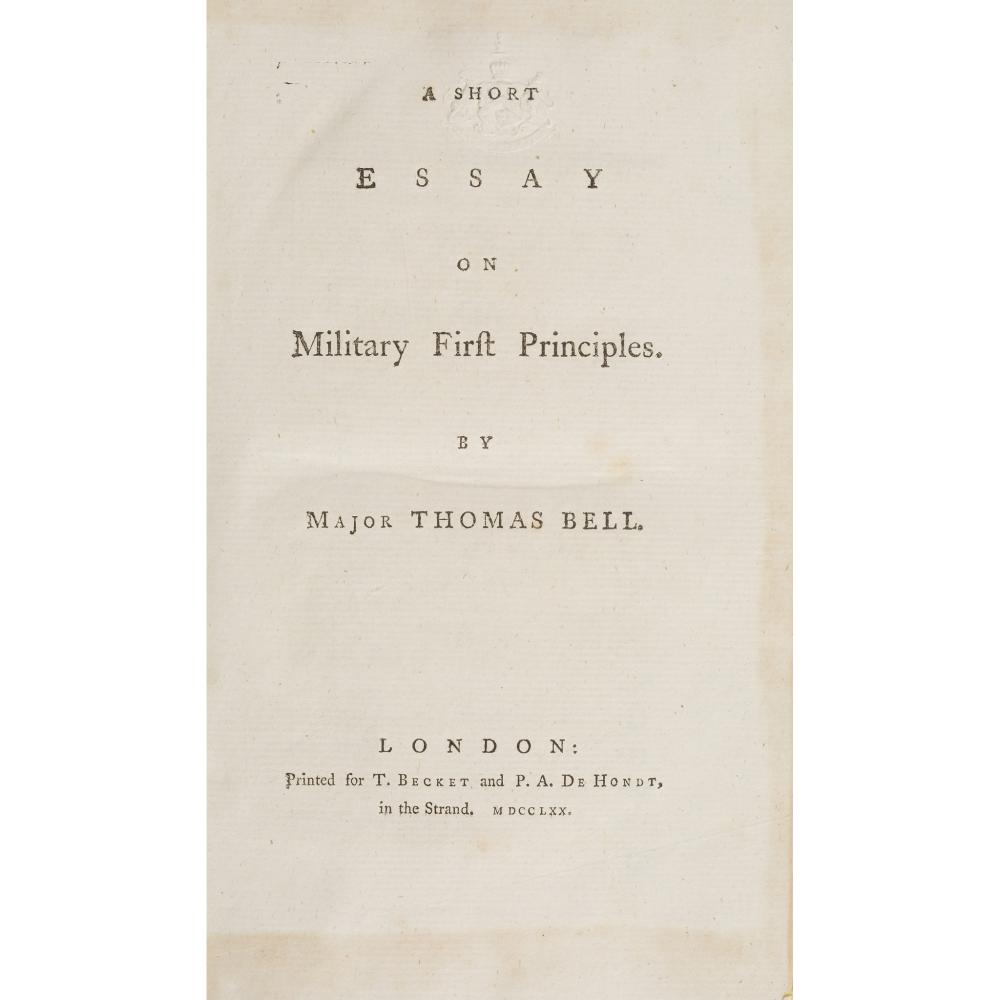 BELL, MAJOR THOMAS A SHORT ESSAY ON MILITARY FIRST PRINCIPLES