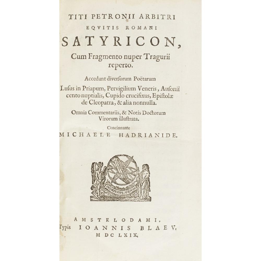 TWO VOLUMES, INCLUDING PETRONIUS ARBITER, TITUS SATYRICON CUM FRAGMENTO NUPER TRAGURII REPERTO