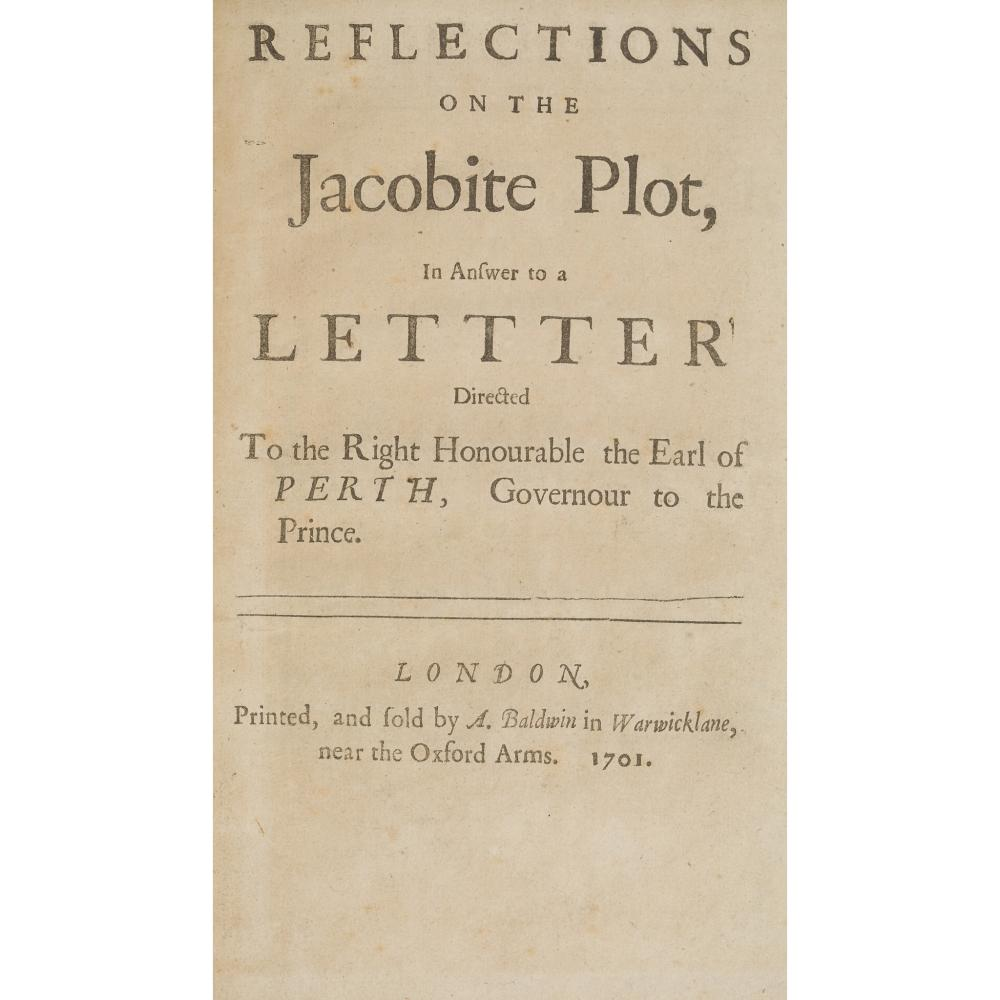 JACOBITE PAMPHLETS 1701-1708 A COLLECTION OF 7 ITEMS IN 6 VOLUMES, COMPRISING:
