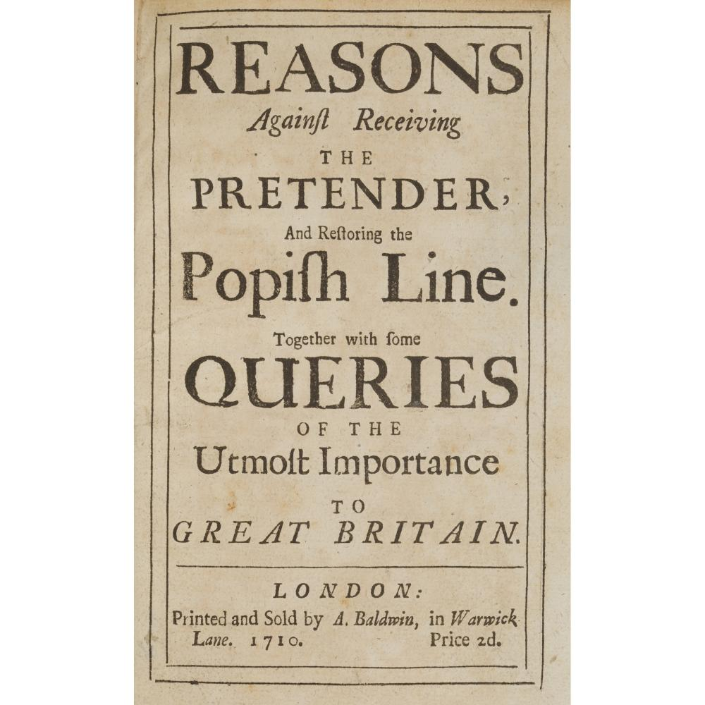 JACOBITE PAMPHLETS, 1710-1713 9 ITEMS, COMPRISING: