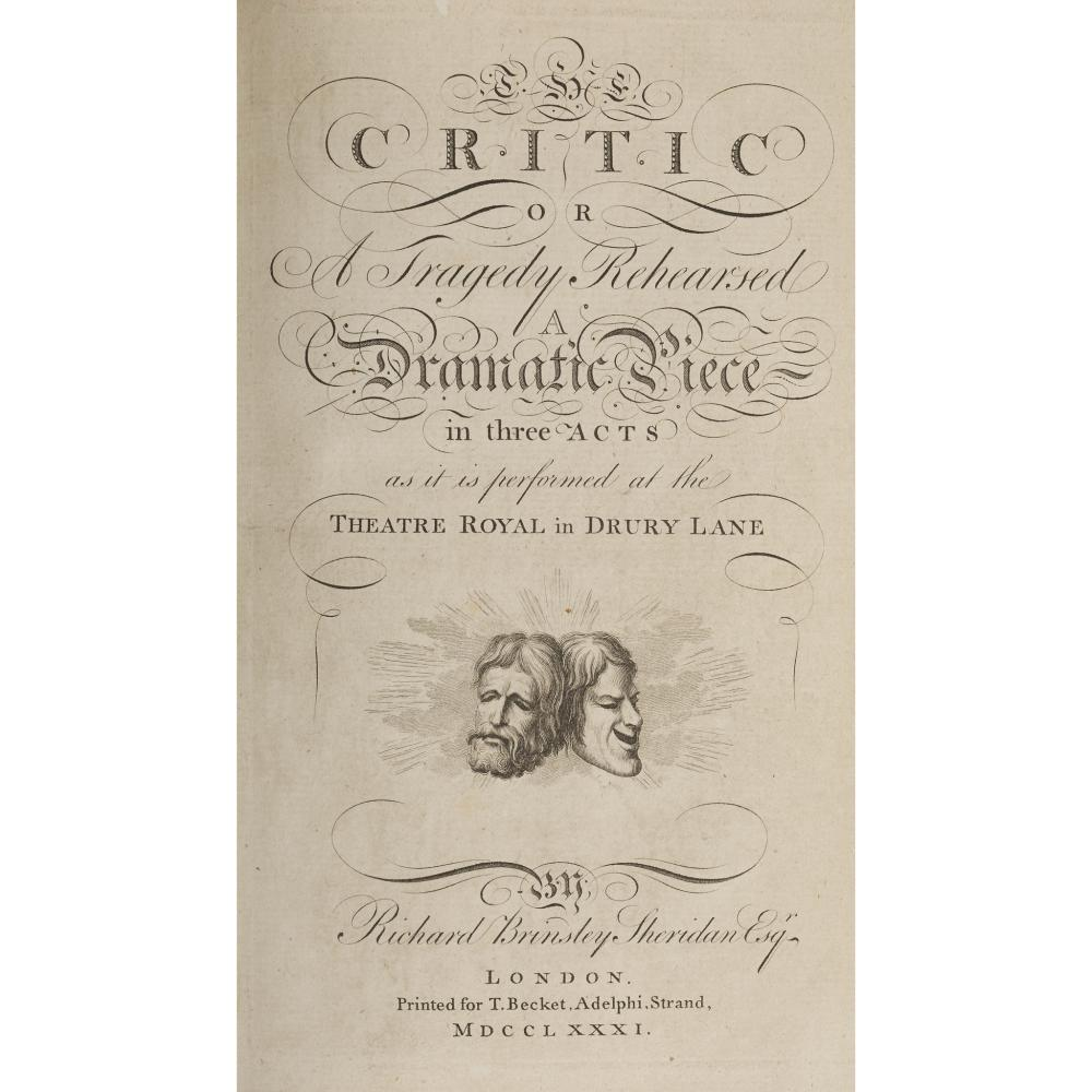 Sheridan, Richard Brinsley The Critic, or A Tragedy Rehearsed, a dramatic piece in three acts