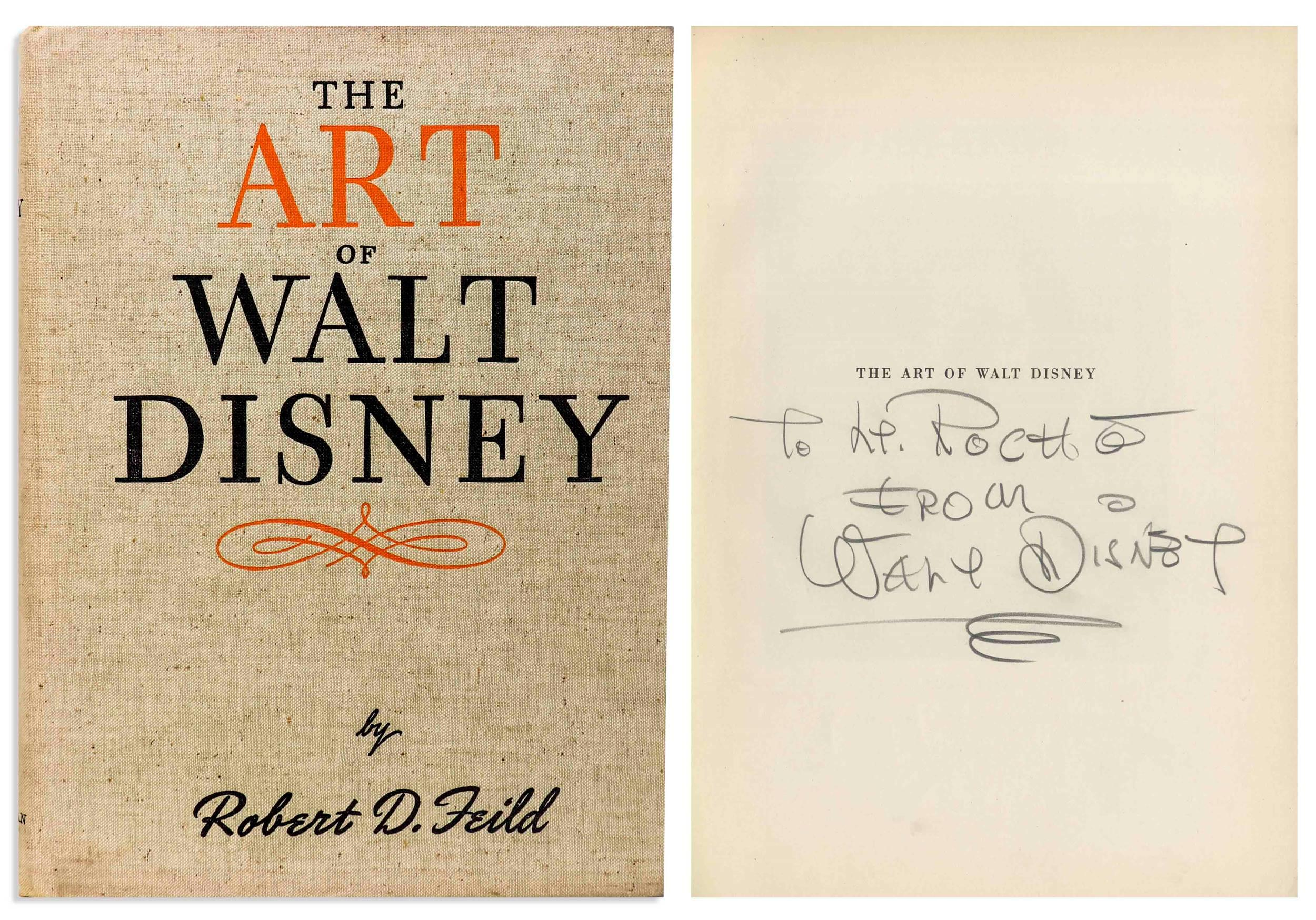 "Walt Disney Signed Copy of His Pioneering Animation Study, ""The Art of Walt Disney,"" with Phil Sears COA"