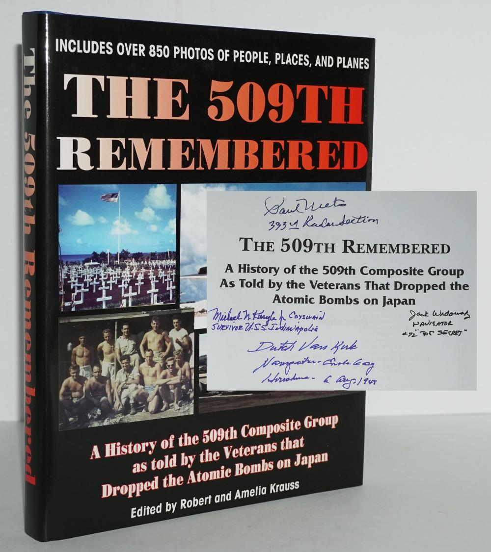 """The 509th Remembered, SIGNED Ted """"Dutch"""" Van Kirk, Jack Widowsky, Paul Metro, and A Survivor of the USS Indianapolis"""
