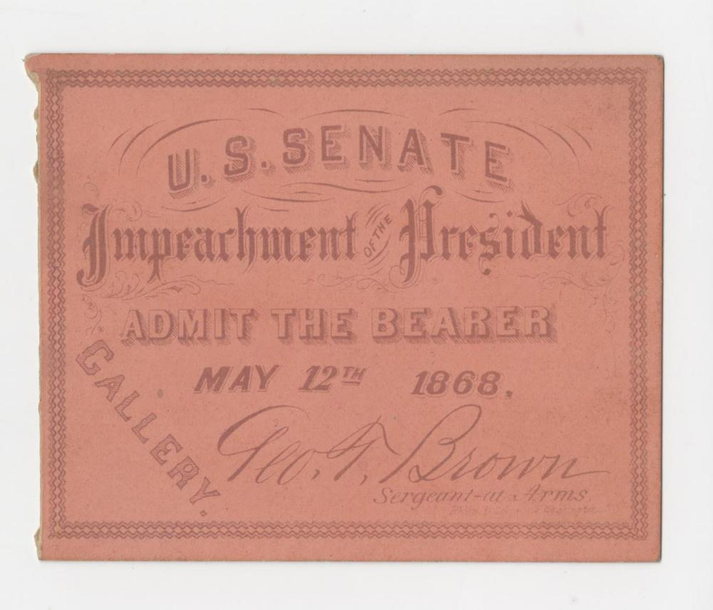 President Andrew Johnson's Impeachment Trial Ticket, Peach Color