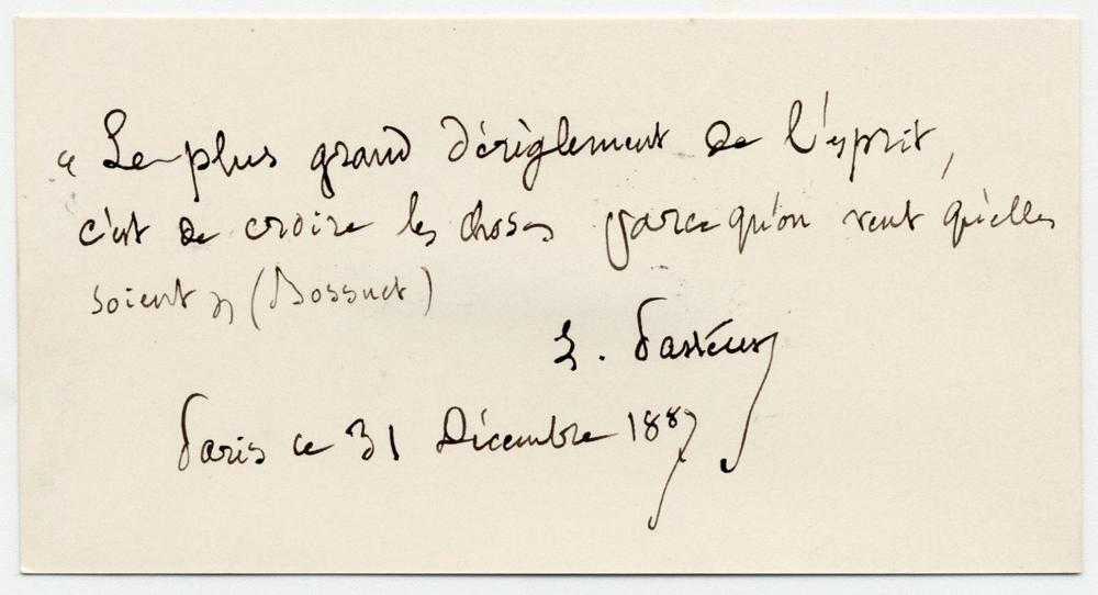 Louis Pasteur Signed Bossuet Quote On Objectivity in Science