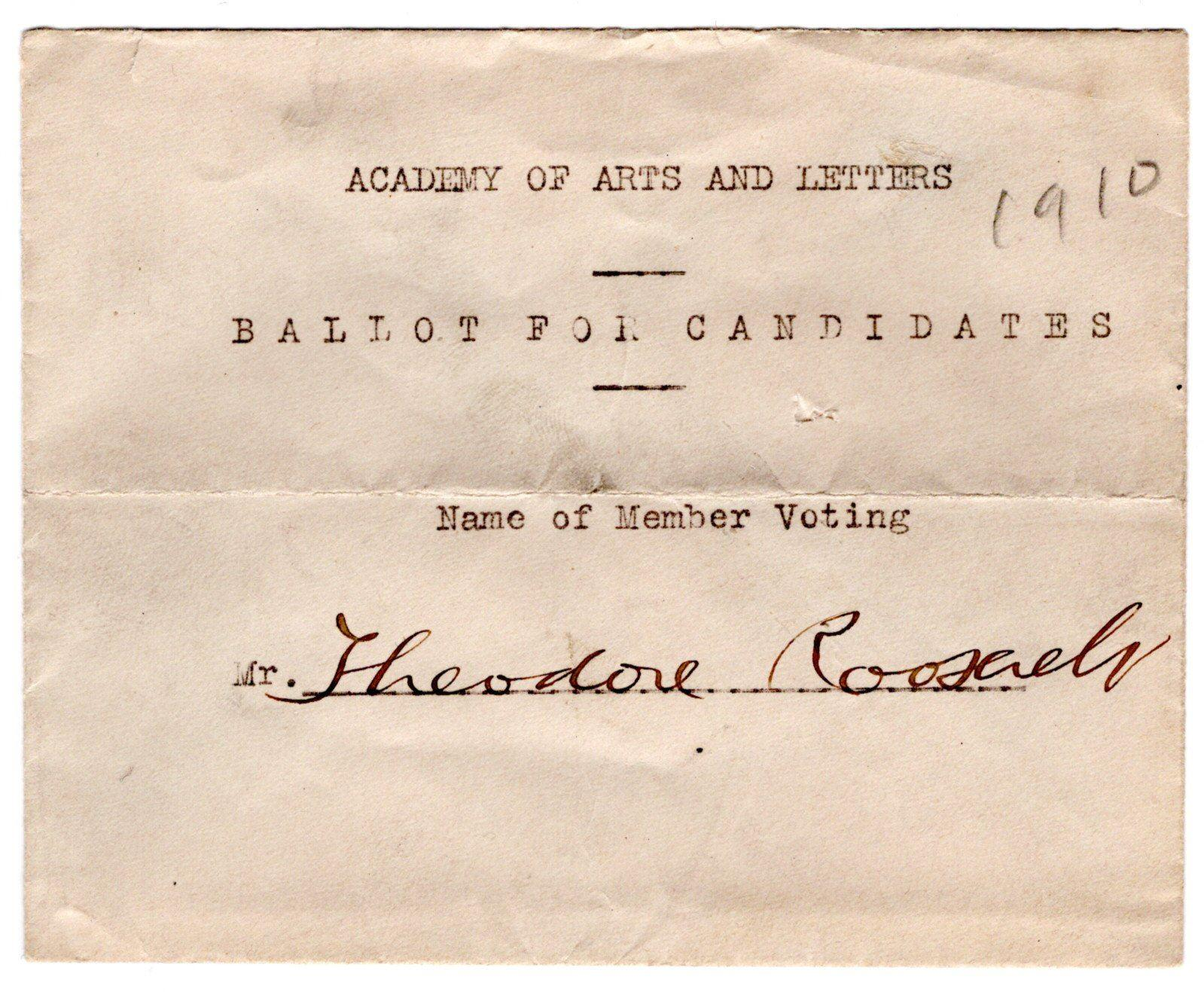 Theodore Roosevelt Declines Speaking Opportunity during 1884 Election and Votes for New Members of the Academy of Arts and Letters