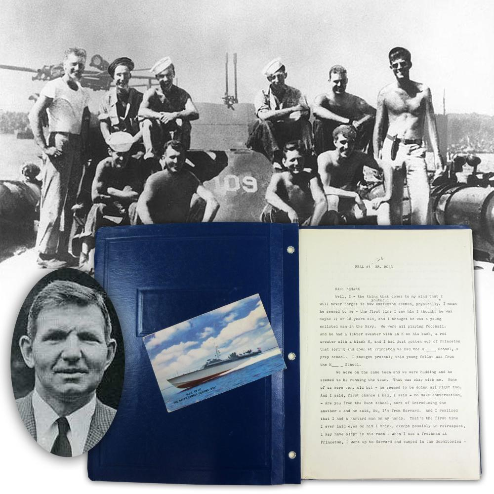 """PT-109 Survivor """"Barney"""" Ross Interview Transcript Reflecting on Kennedy, ca. 1964: """"he was one of the boys"""""""