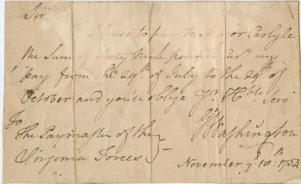 George Washington Requests Three Months' Pay as Colonel of Virginia Militia, 1754 Extremely Rare this Early