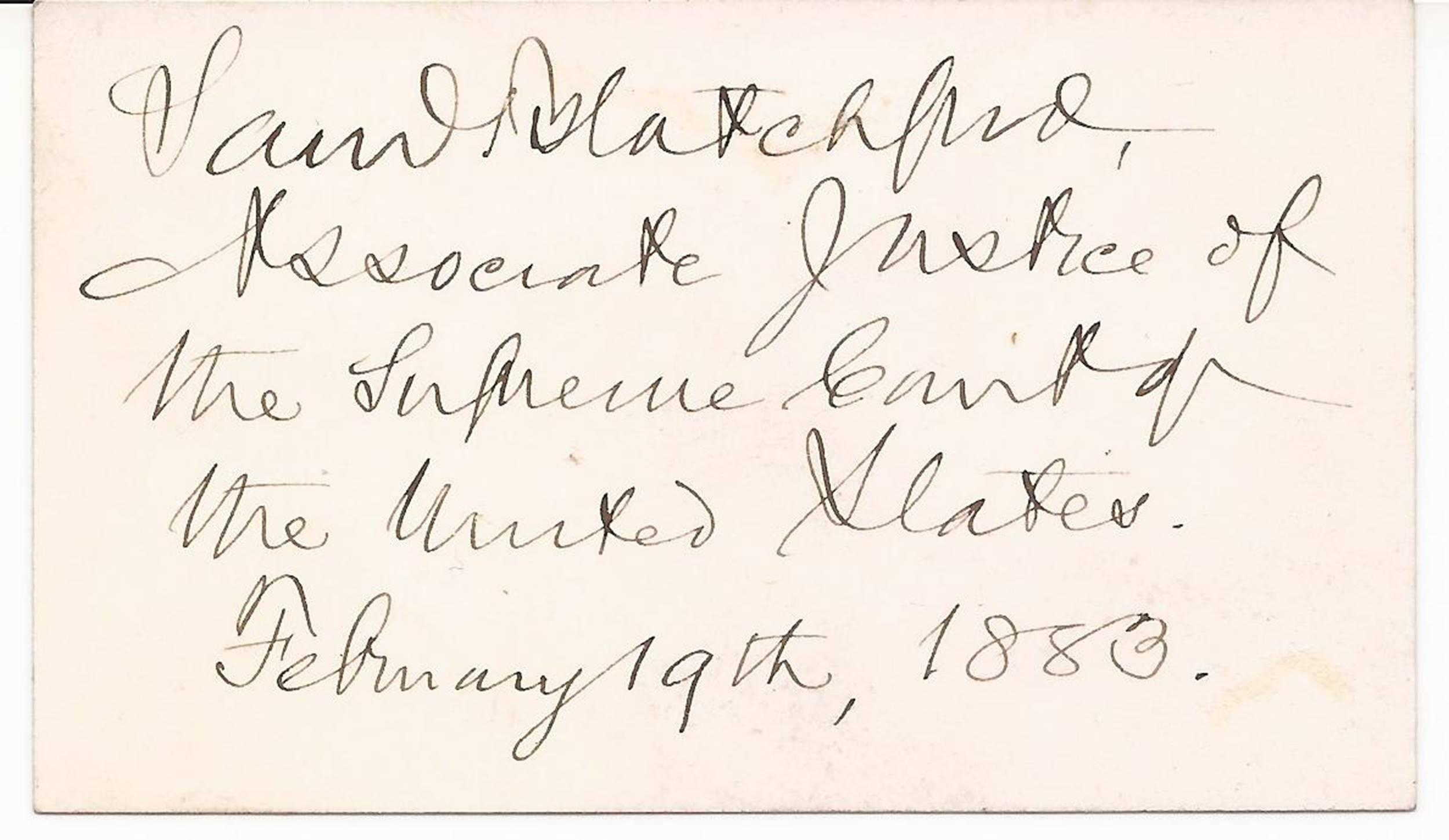 Supreme Court Justice Samuel Blatchford Signs Note or Calling Card