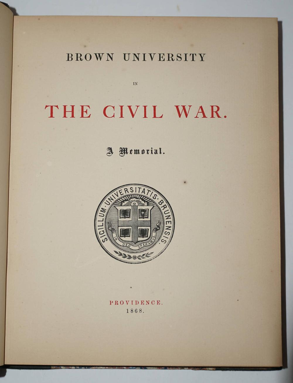 """""""Brown University In The Civil War"""", 1868 First Printing. Scarce"""