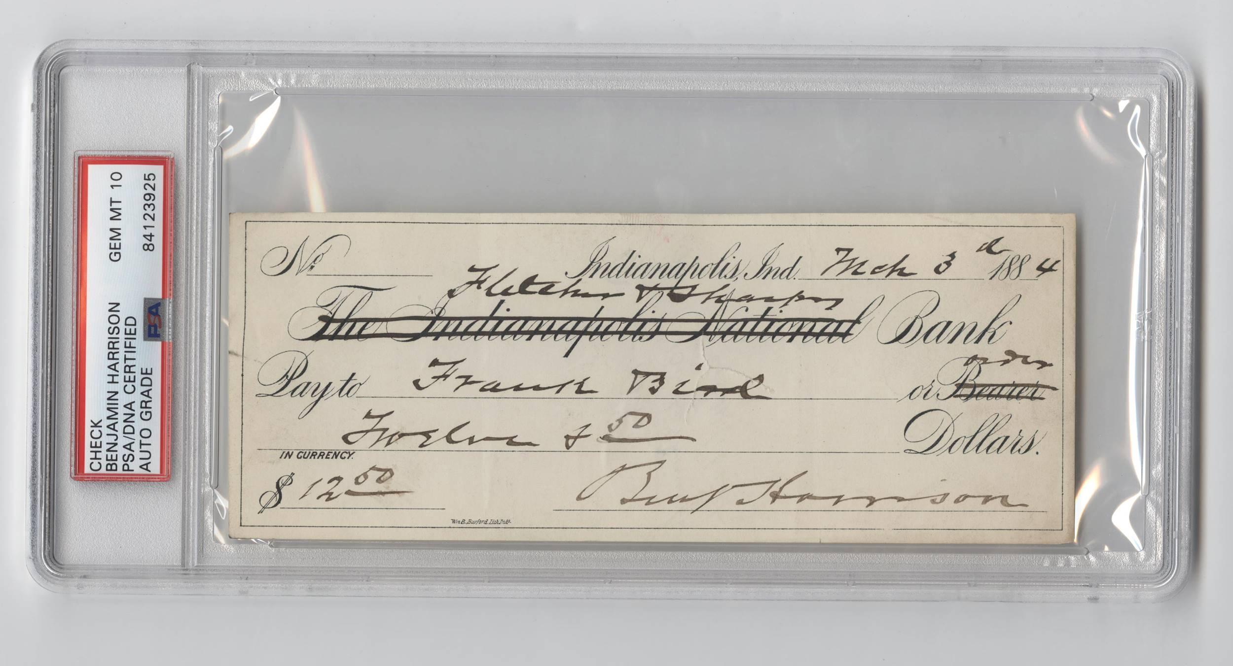 President Benjamin Harrison Signed Check. PSA/DNA Slabbed and Graded Gem Mint 10!