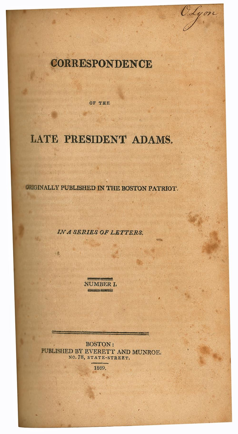 John Q. Adams Signed Orations & Correspondence of J.Q. Adams Presented to General John Ellis Wool