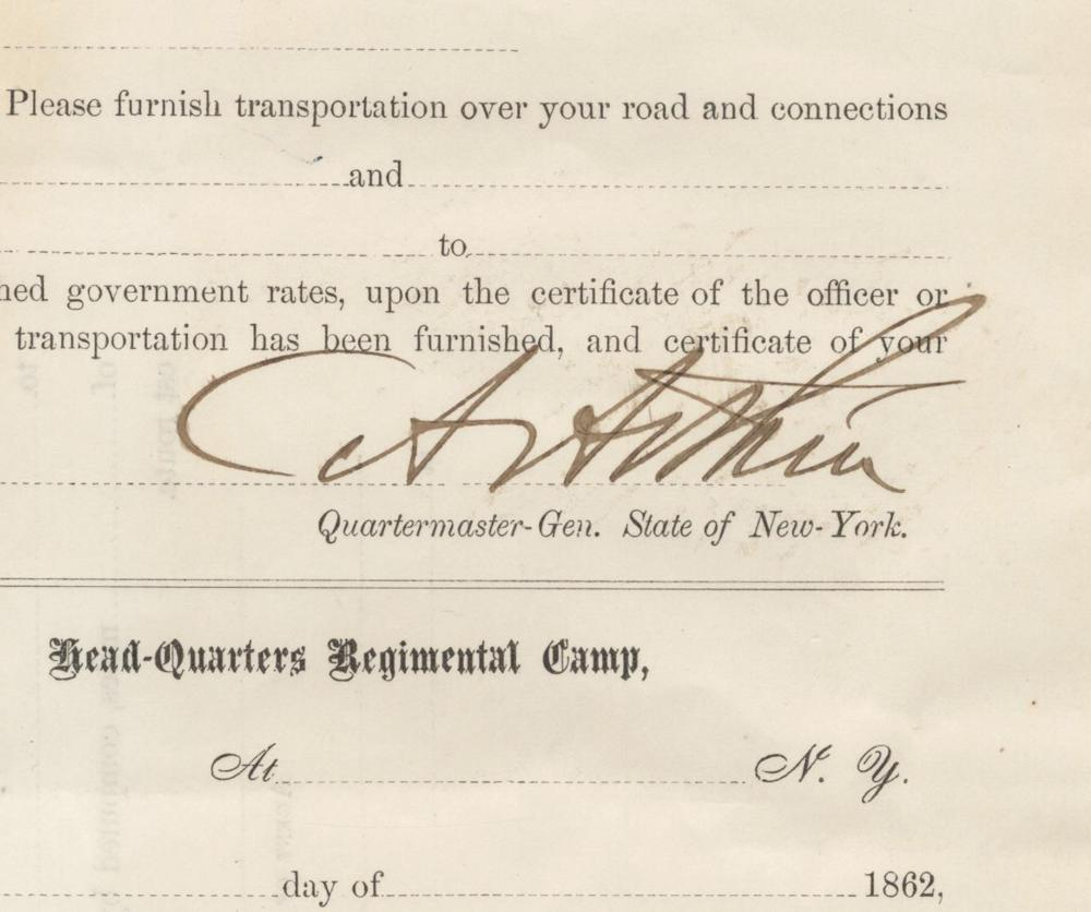 Chester Arthur Civil War Date Signed Military Pass for Volunteers