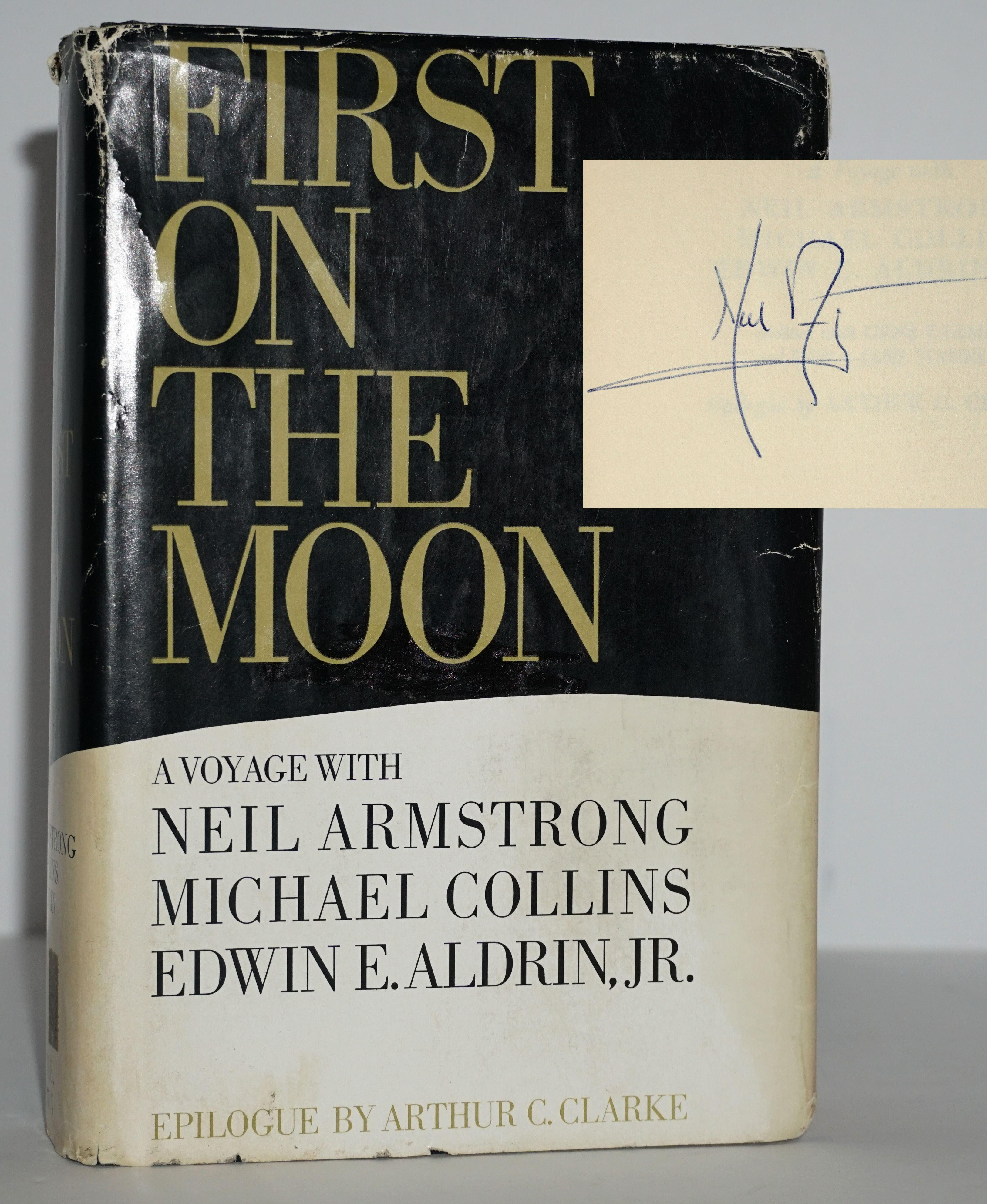 """Neil Armstrong Signed """"First On The Moon"""""""
